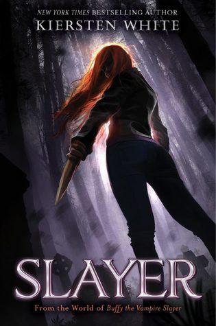 Slayer by Kiersten White