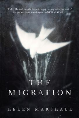 The Migration by Helen Marshall