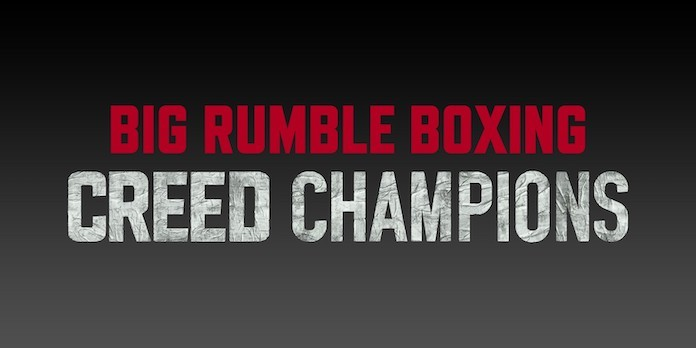 Big Rumble Boxing Creed Champions
