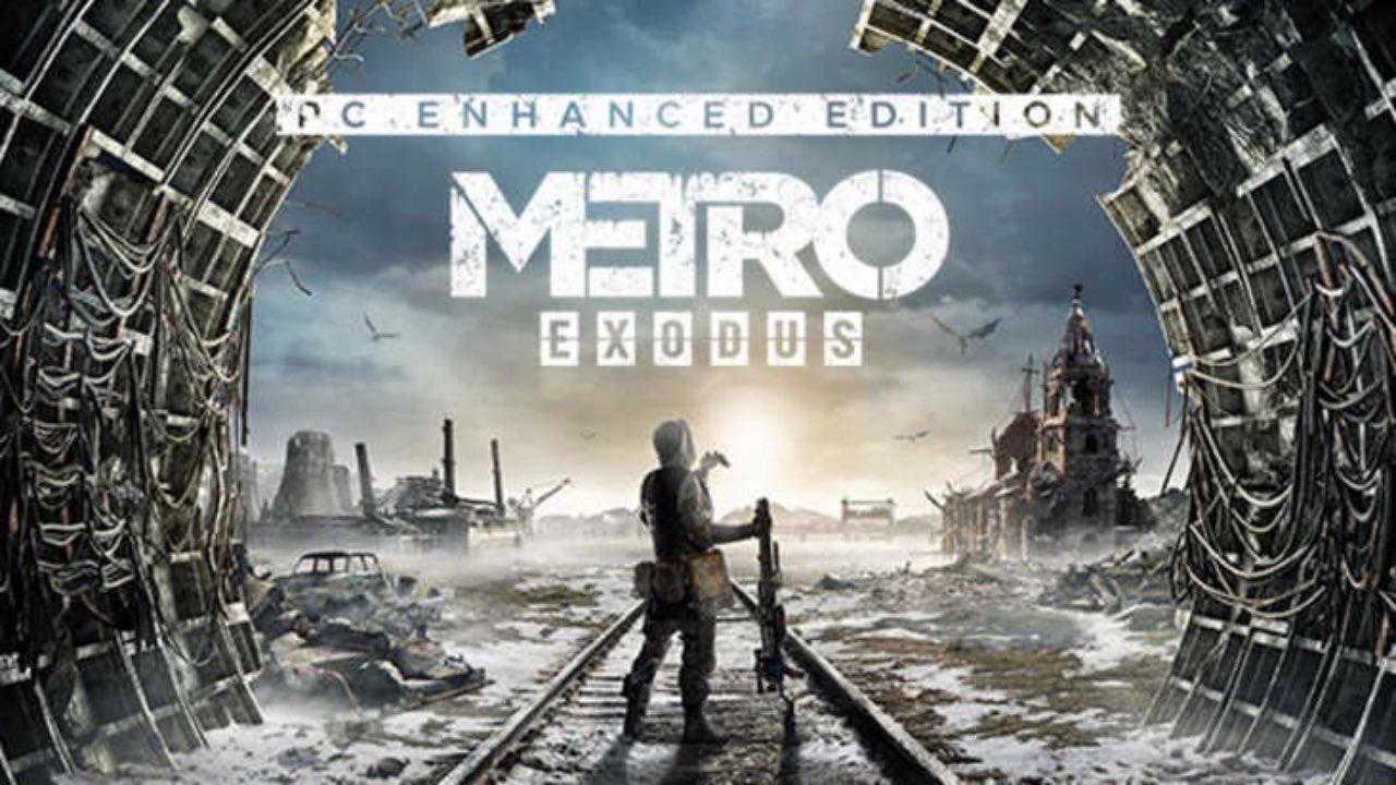 Metro exodus enhanced